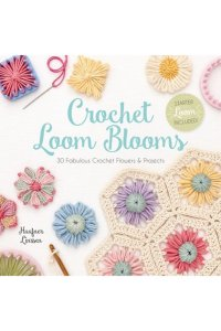 Haafner Linssen - Crochet Loom Blooms photo