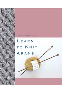 Rowan Pattern Books - Learn to Knit Arans - Martin Storey