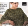 Malabrigo Book Series  - Book 17: Ponchos and Familia