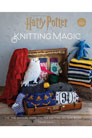 Tanis Gray Harry Potter: Knitting Magic - The Official Harry Potter Knitting Pattern Book
