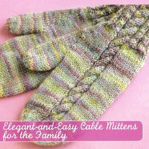 Mountain Colors Mountain Goat Elegant-and-Easy Cable Mittens for the Family Kit - Baby and Kids Accessories